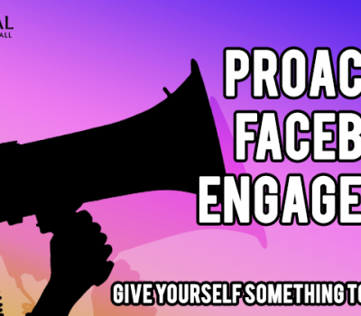 Proactive facebook Engagement