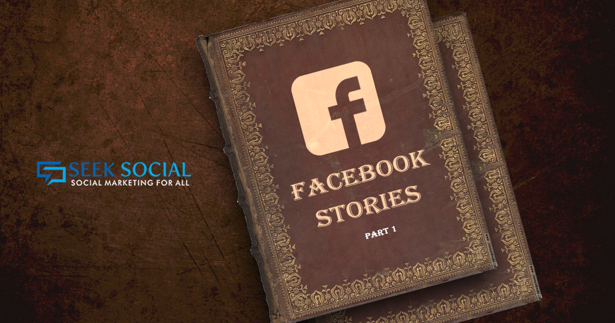 Boost your social media engagement with stories on Facebook, and help from Seek Social!