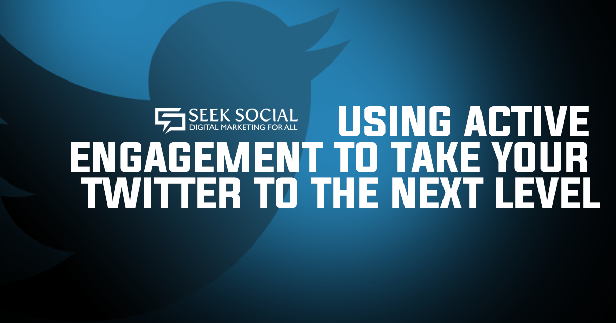 Using Active Engagement to Take Your Twitter to The Next Level!