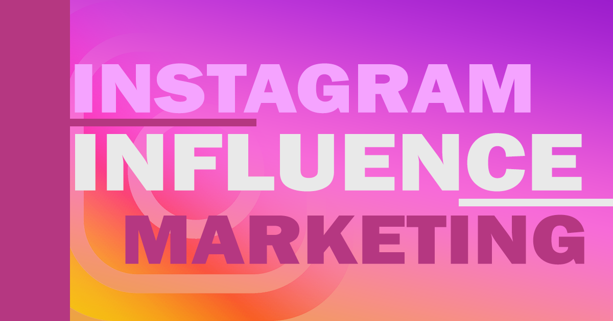 Instagram And Influence Marketing – Key Questions For Your Business