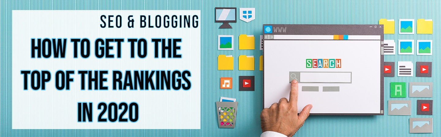 A search engine and icons next to text reading 'SEO and blogging - how to get to the top of the rankings in 2020'