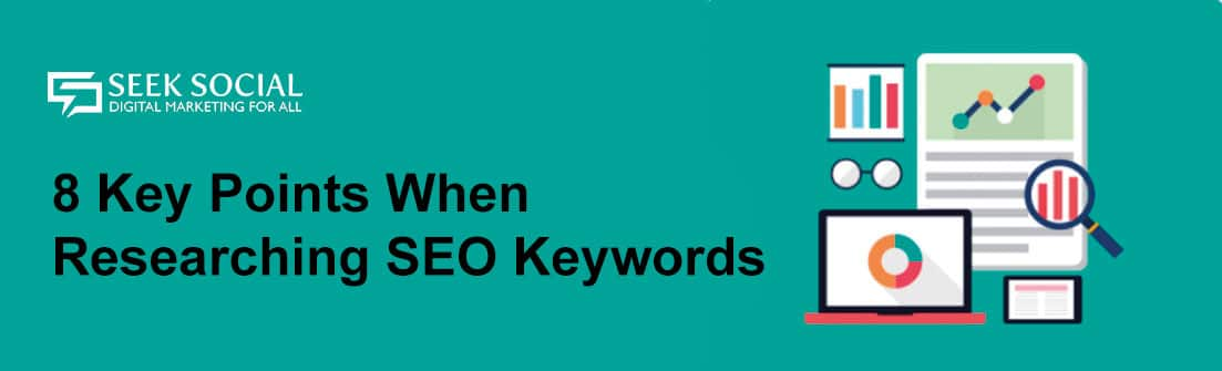 8 Key Points When Researching SEO Keywords