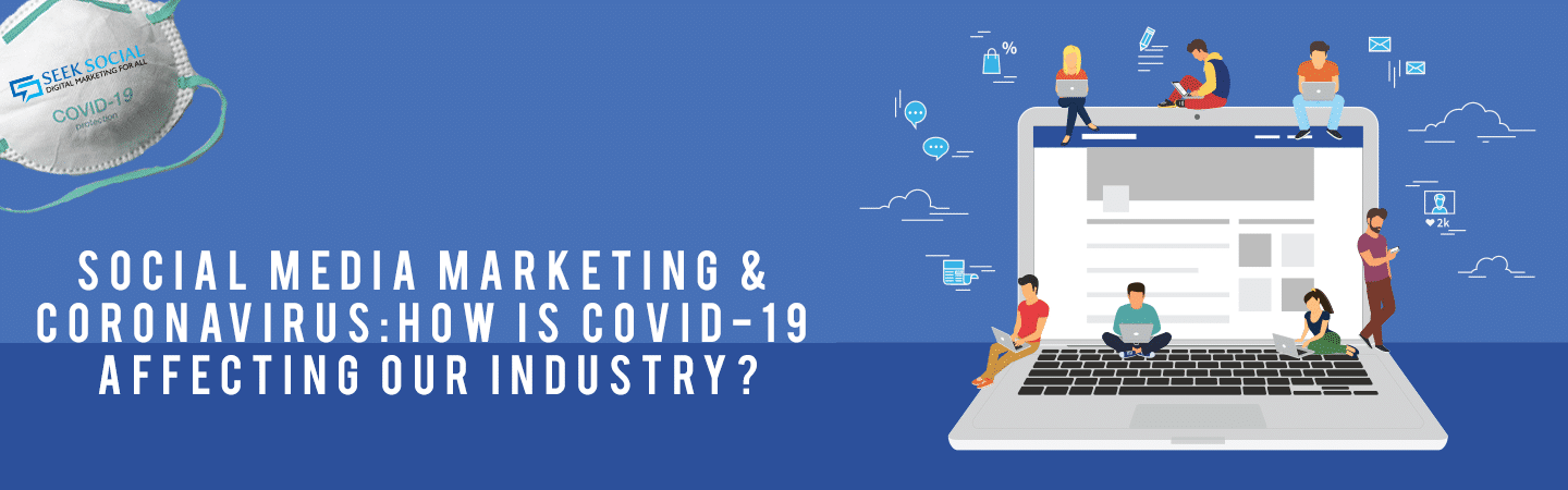 people sat on a giant laptop, reading various documents, on a blue backround with text reading 'Social Media Marketing & Coronavirus: How Is COVID-19 Affecting Our Industry?'