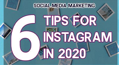 The instagram logo on a sky blue background and surrounded by polaroid photos, all behind text reading ''6 tips for Instagram in 2020'.