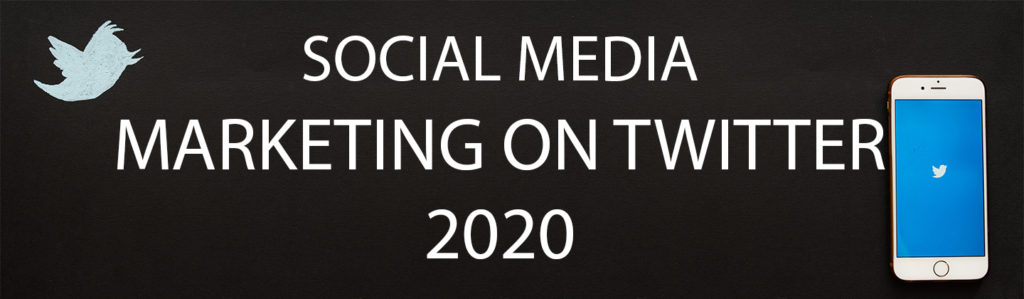 A smartphone showing the Twitter logo against a black background, next to white text reading 'social media marketing on Twitter 2020'