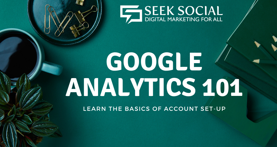 White text reading 'Google Analytics 101' on a background of various green hues - a green surface featuring green pieces of office equipment and stationery
