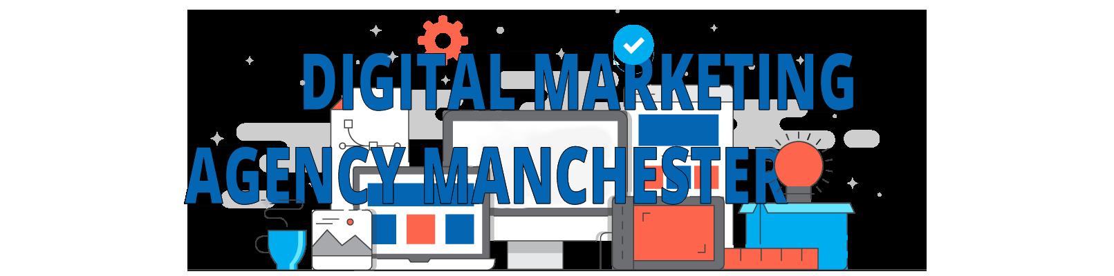 Award Winning Digital Marketing Agency Manchester