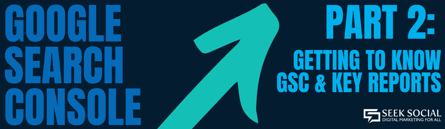 A light blue arrow against a dark blue background, with bold text reading 'Google Search Console, Part 2' in other hues of blue on either side of the arrow
