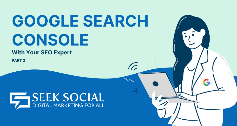 A woman in a white lab coat bearing the Google logo types on a laptop while standing. Text to her left reads 'Google Search Console With Your SEO Expert - Part 3'