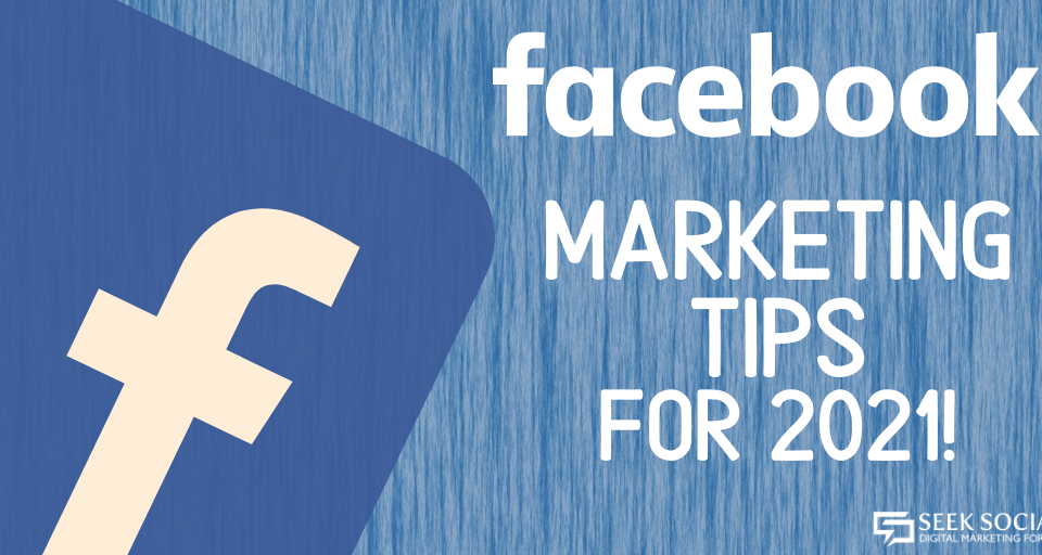 White text on a blue woodgrain background, reading 'Facebook marketing tips for 2021!', with the Facebook logo encroaching on the left-hand side.