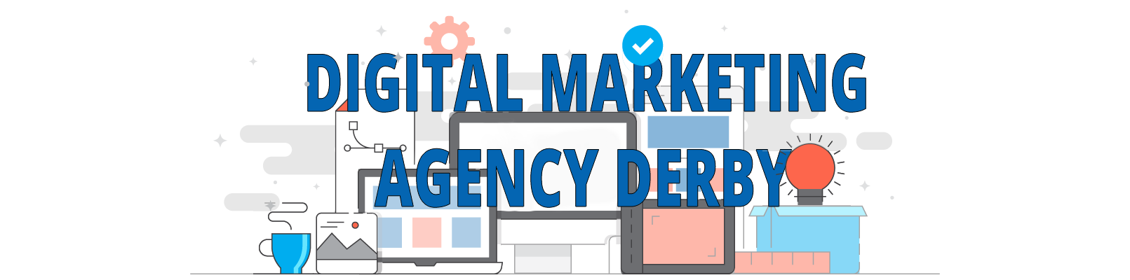 top digital marketing agency in Derby