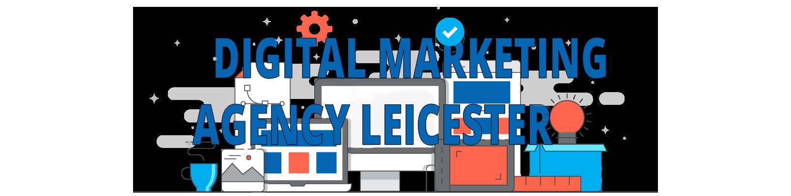 best digital marketing agency in Leicester