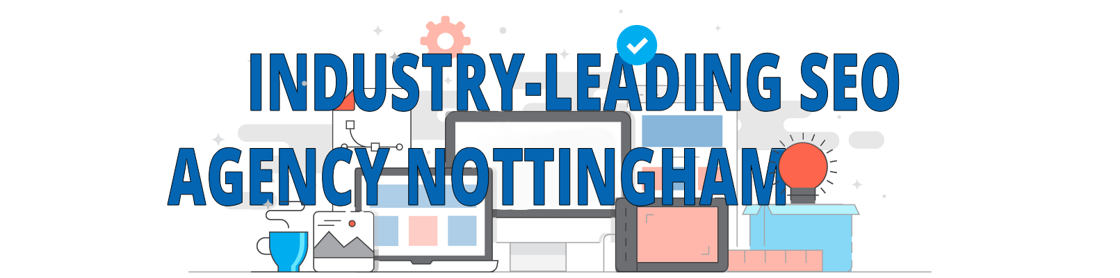 Industry-leading SEO Agency Nottingham