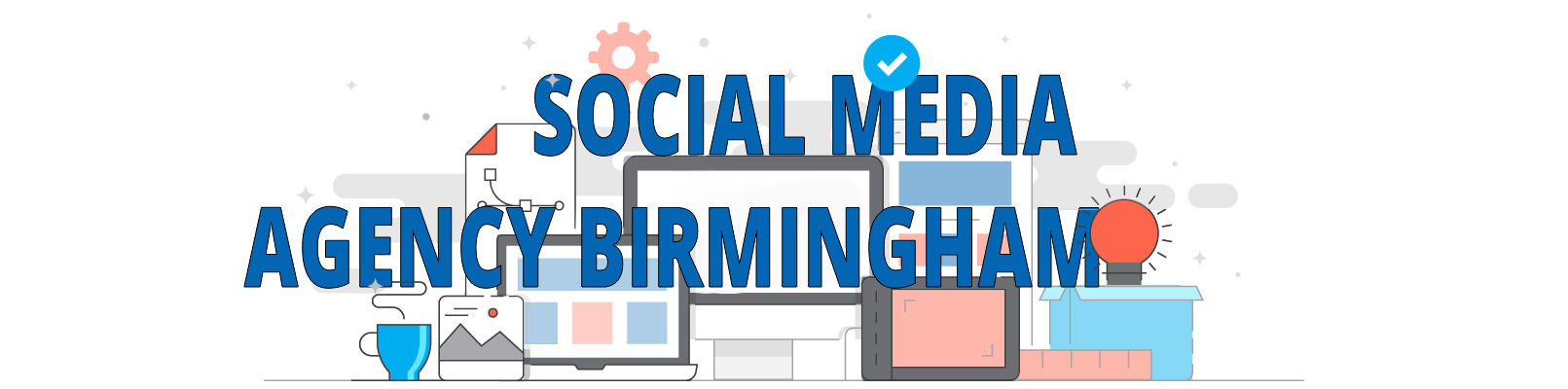 Increase sales with our social media marketing agency in Birmingham