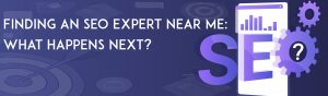 Text reading 'finding an SEO expert near me: What happens next?' on a violet background. The O in SEO is a gear, and there are bar charts and targets present un the background.