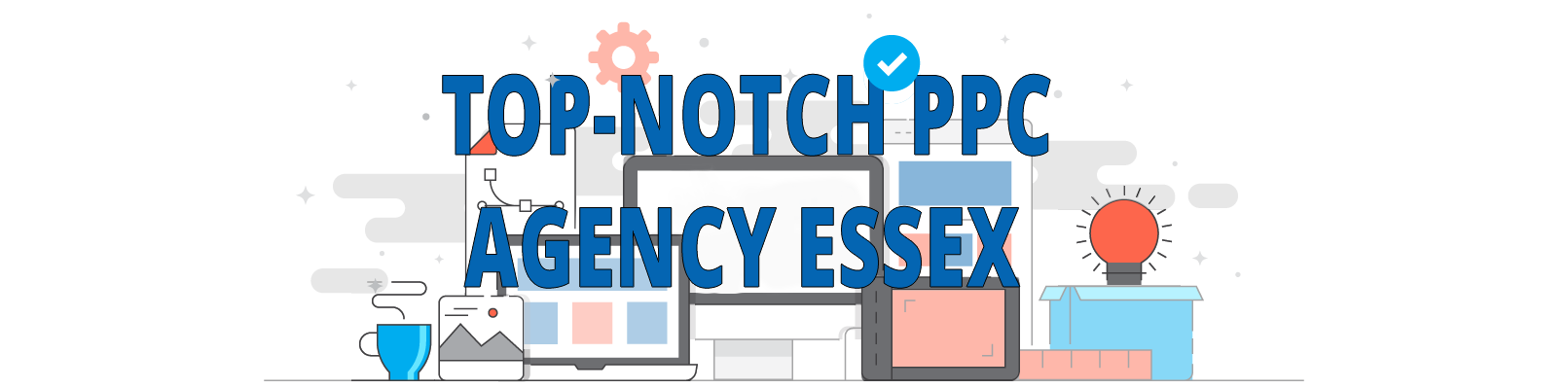 seek social top notch ppc agency essex header with transparent background