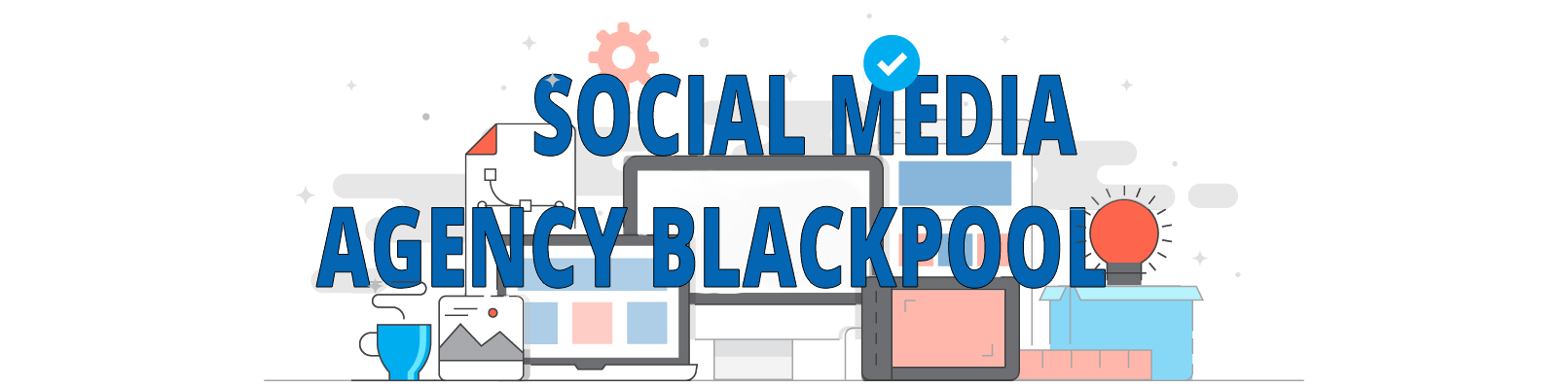 social media agency blackpool to increase engagements