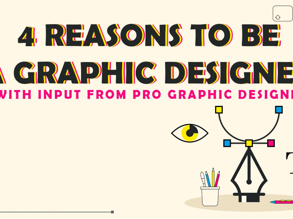 Bold black text reading '4 reasons to be a graphic designer' on a peach-coloured background and above a collage of various graphic design-related icons and illustrations