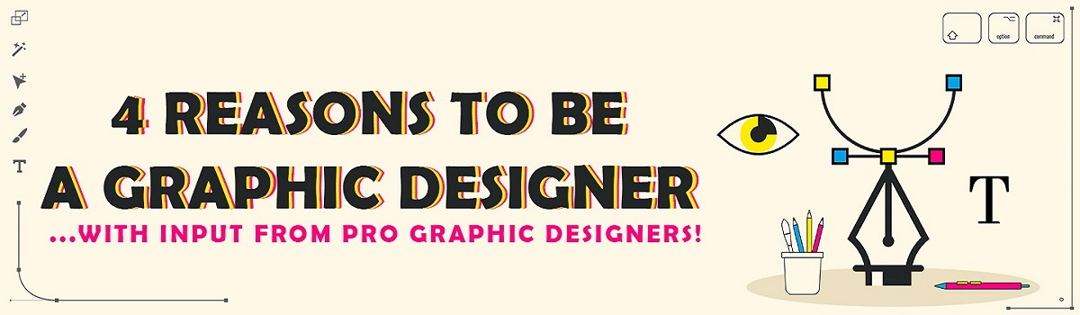 Become a Graphic Designer: Why Graphic design is the best choice for your career path